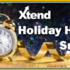 Don't Forget to Complete the Xtend Holiday Hours Survey!