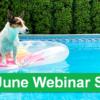 Join Xtend for Our June Webinars!
