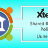 Xtend Shared Branching Policies (June 2019)