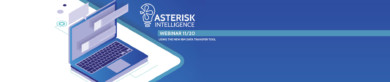 Register for the Asterisk Intelligence webinar on 11/20