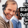 Discover Branch ST Outbound Support!