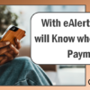 With eAlerts, Members will Know when Stimulus Payments Arrive!