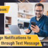 Coming Soon: Send eSign Notifications to Members through Text Message!