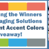 Announcing the Winners of the Imaging Solutions eStatement Accent Colors Giveaway!