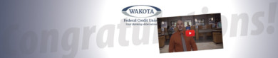 Congratulations to Wakota Federal CU
