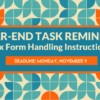 Year-End Task Reminder: Tax Form Handling Instructions Due Monday!